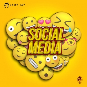 "Lady Jay releases new Afro-pop hit music ""Social Media"""